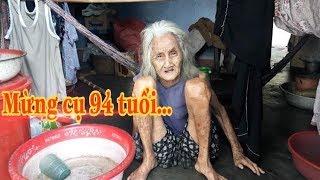 Mừng cụ 94 tuổi sống một mình sức khỏe đã ổn định sau vài tháng gặp lại | chia sẻ yêu thương