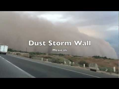 Dust Storm Wall in Mexicali to Yuma AZ