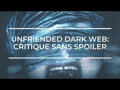 UNFRIENDED DARK WEB De Stephen Susco (Critique #6) Film