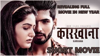 Karkhana | New Nepali Movie -2018 | Summarize Movie | Revealing Full Movie In New Year