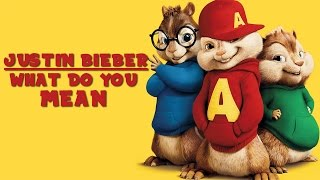 Justin Bieber-  What do you mean   Alvin and The Chipmunks Cover  