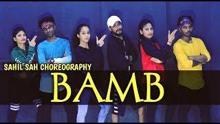 BAMB Song: Sukh-E Muzical Doctorz Feat. Badshah | Dance Cover | Sahil Sah Choreography