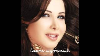 Watch Nancy Ajram Lawn Ayounak video