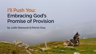 I'll Push You: Embracing God's Promise of Provision