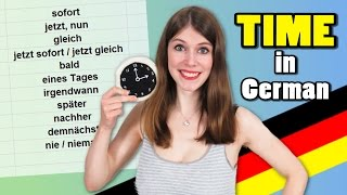 TIME in German - When is GLEICH and when is SPÄTER?