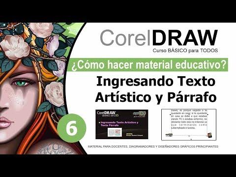 CorelDRAW X5 Básico 06 Ingresando Texto Artístico y Txt Párrafo