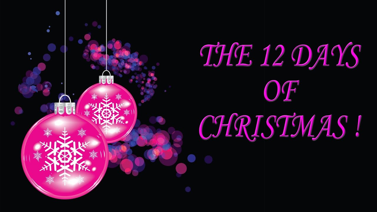 THE 12 DAYS OF CHRISTMAS song lyrics - YouTube