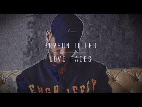 Bryson Tiller  Love Faces lyrics