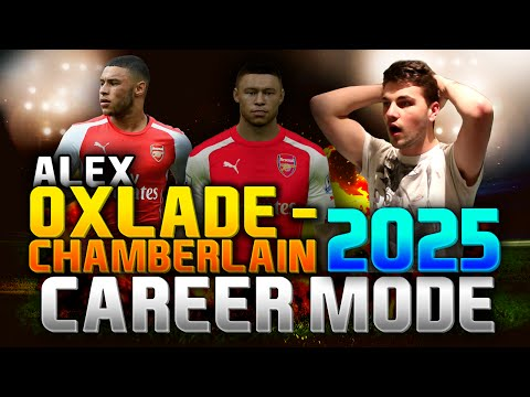 FIFA 15 | ALEX OXLADE-CHAMBERLAIN IN 2025!!! (CAREER MODE)