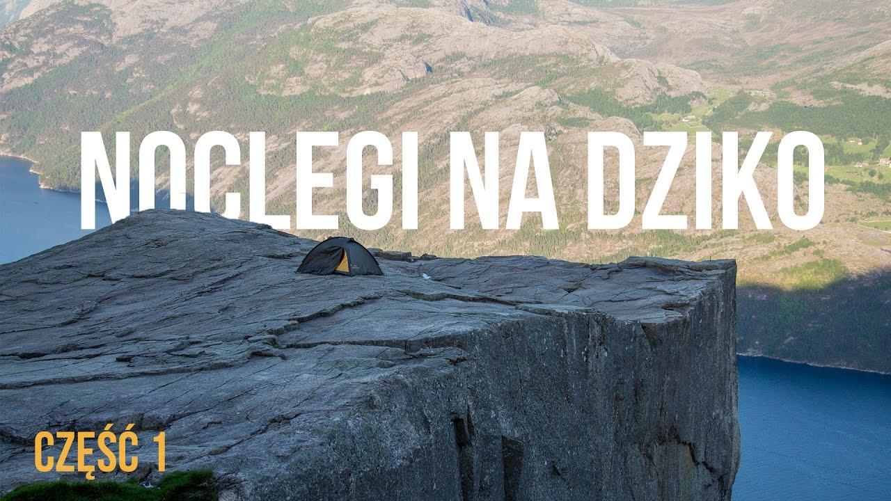 Noclegi na dziko. Jak wybrać dobre miejsce pod namiot? - PRAKTYCZNA POGADANKA | Kołem Się Toczy