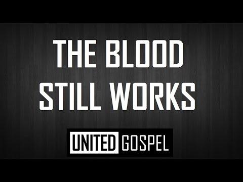 THE BLOOD STILL WORKS - MALCOLM WILLIAMS (Traducción Español) // UNITED GOSPEL