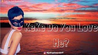Download Lagu Drake – KeKe Do You Love Me (Lyrics) 🎵 Gratis STAFABAND