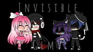 ~ Invisible ~ GLMV ~ Ft. itz Shawnショーン ~