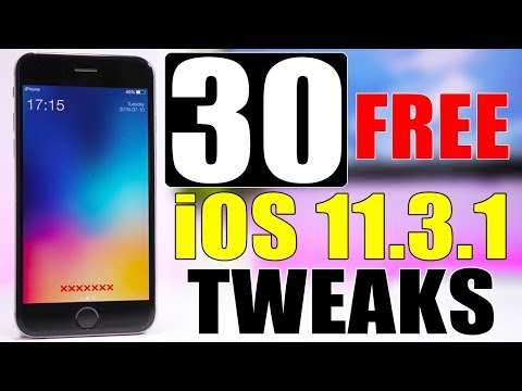 iOS 11.3.1 Jailbreak Tweaks ** 30 FREE **