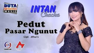 Download lagu Intan Chacha - Pedut Pasar Ngunut []