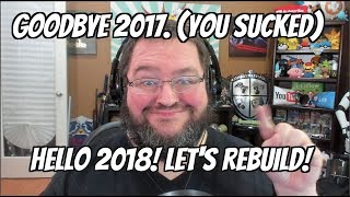 HAPPY NEW YEAR! GOODBYE 2017, HELLO 2018