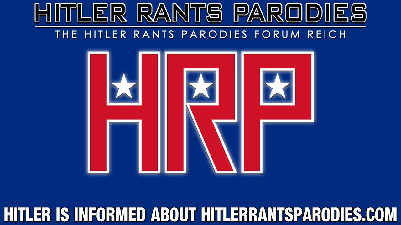 Hitler is informed about the Hitler Rants Parodies Forum