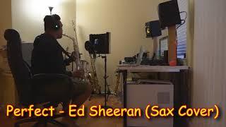 Perfect by Ed Sheeran (Alto Sax Cover)