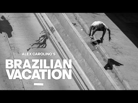 Alex Carolino's Brazilian Vacation