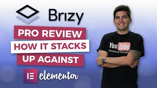 Brizy Pro Review - How It Stacks Up Against Elementor?