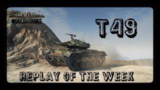 Let's Play World of Tanks | T49 | Replay of the Week [ Gameplay - German - Deutsch ]
