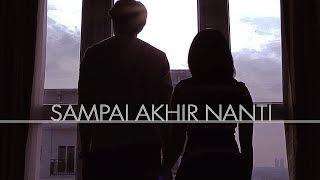 Download Lagu SAMPAI AKHIR NANTI - Short Movie [SAD STORY] Gratis STAFABAND