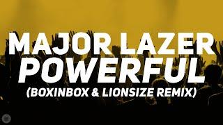 Major Lazer - Powerful feat. Ellie Goulding (BOXINBOX & LIONSIZE Remix) [Bass Boosted]