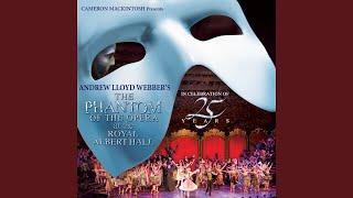The Phantom Of The Opera Live At The Royal Albert Hall 2011