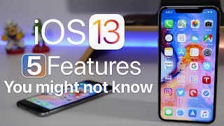 iOS 13 - 5 Features You Might Not Know