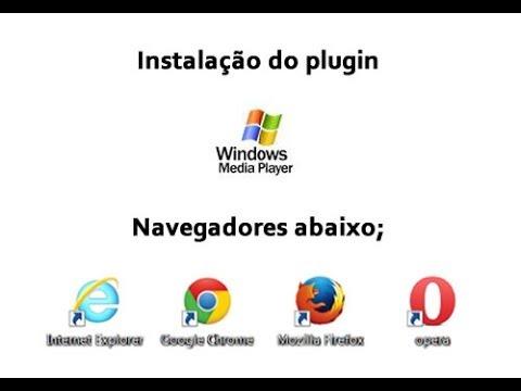 Instalar plugin Media Player para ie9, Chrome, Firefox e Opera. (Basico)
