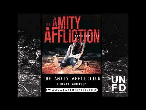 The Amity Affliction - I Heart Roberts