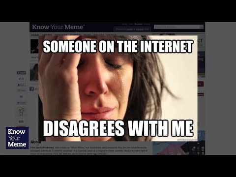 Know Your Meme: First World Problems