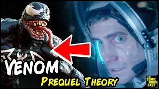 LIFE Is a Prequel to VENOM Explained