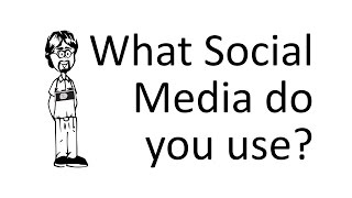 What Social Media do you use?