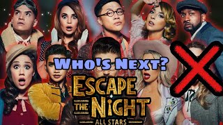 Who's The Next to Go? (Escape The Night All-Stars)