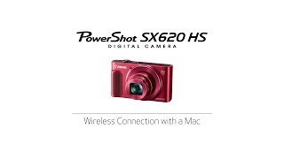 PowerShot SX 620 HS - Wireless Connection with a Mac