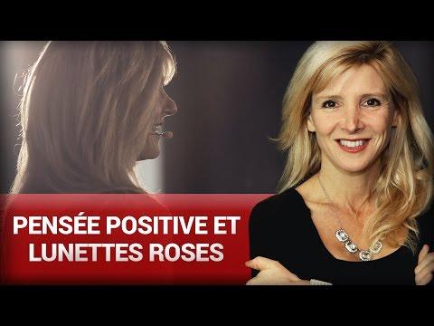 Pensée positive et lunettes roses par Stéphanie Milot