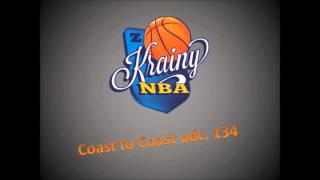 NBA Podcast Coast to Coast odc 134