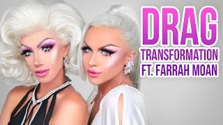 DRAG TRANSFORMATION WITH FARRAH MOAN!