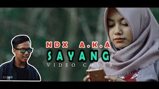 download lagu Ndx A K A - Sayang gratis
