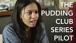 The Pudding Club TV Pilot - Two Kids With a Camera