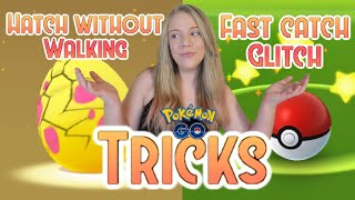 3 POKÉMON GO TRICKS! Fast Catch Glitch, Hatching Eggs Without Walking, And More!