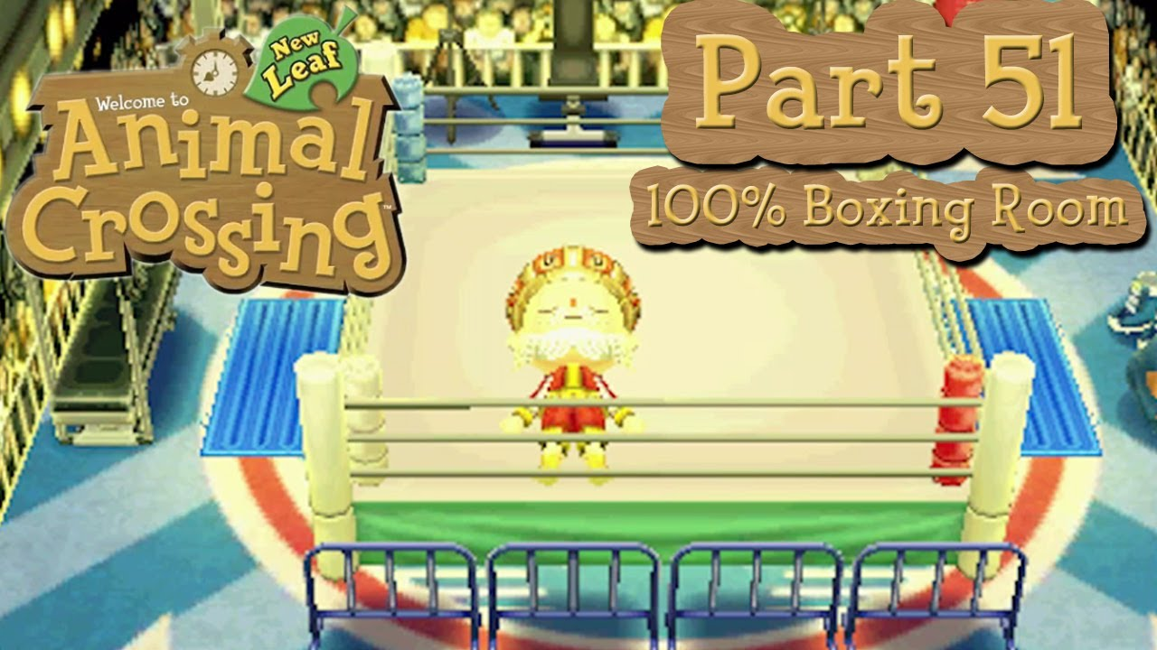 Animal Crossing New Leaf Part 51 100 Boxing Room And