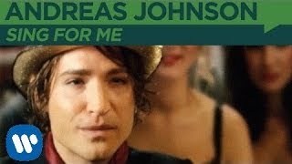 Watch Andreas Johnson Sing For Me video