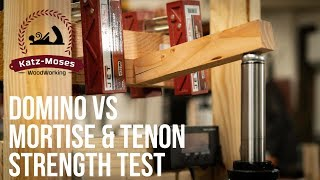 Festool Domino vs Mortise and Tenon Strength Test