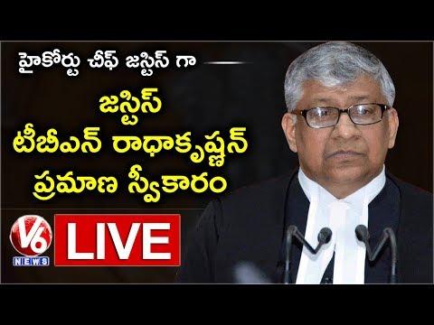 Telangana Chief Justice TBN  Radhakrishnan Swearing Ceremony Live | V6 News