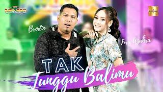 Download lagu Fira Azahra ft Brodin New Pallapa - Tak Tunggu Balimu ( Live Music)
