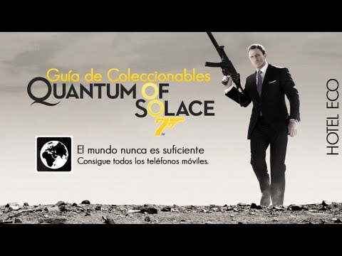 007 Quantum of Solace | Trophy/Achievement: The World is Not Enough (Cell Phone) | ECHO HOTEL