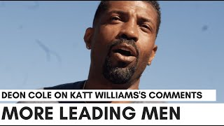 Deon Cole On Katt Williams's Comments: They Give Us One Leading Black Man