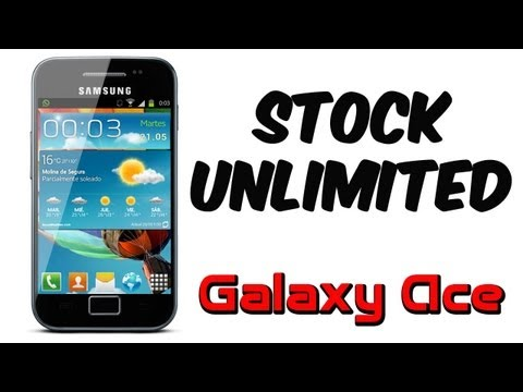 ROM Stock Unlimited para el Galaxy Ace